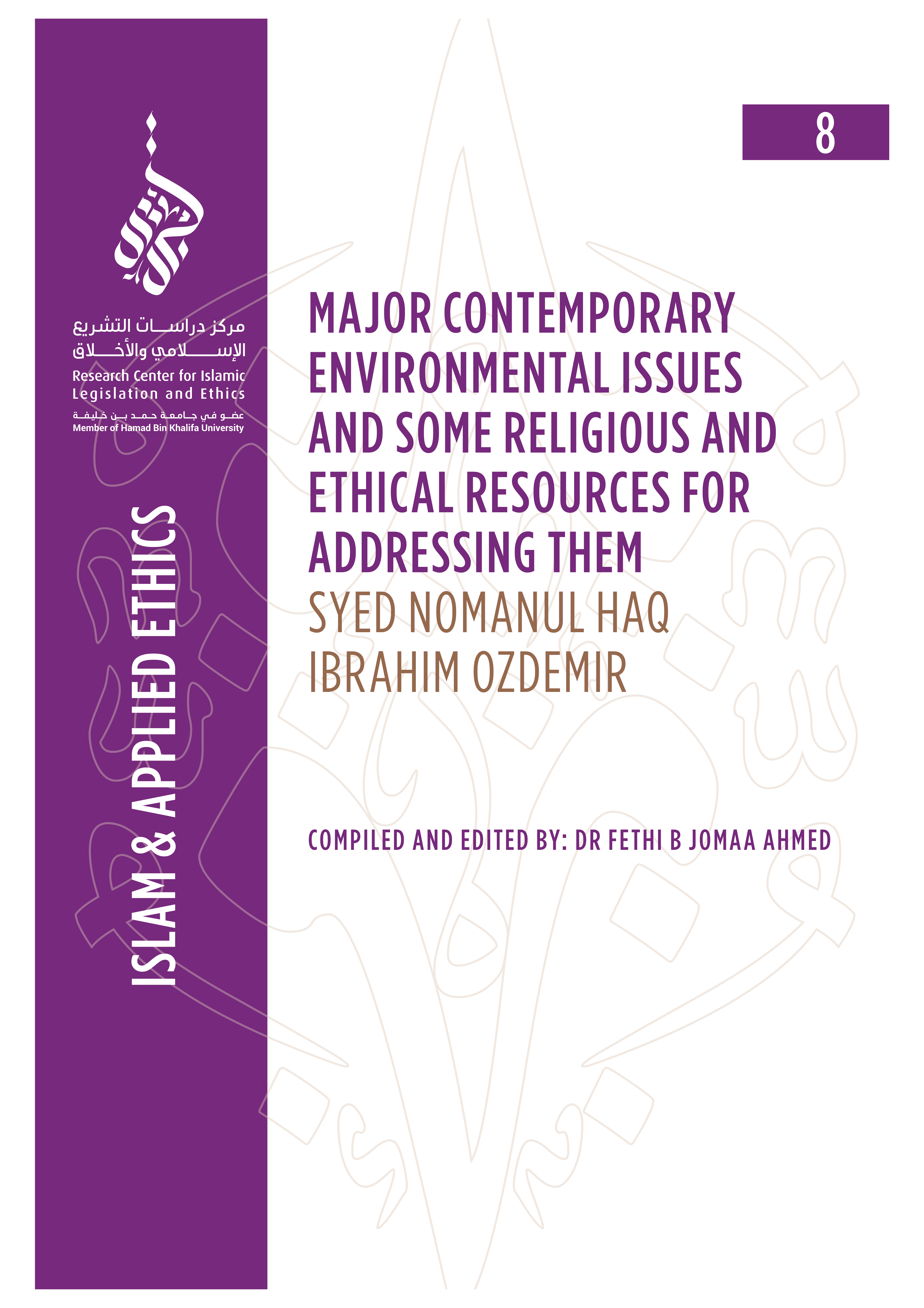 8/14 Major Contemporary Environmental Issues and Some Religious And Ethical Resources for Addressing Them