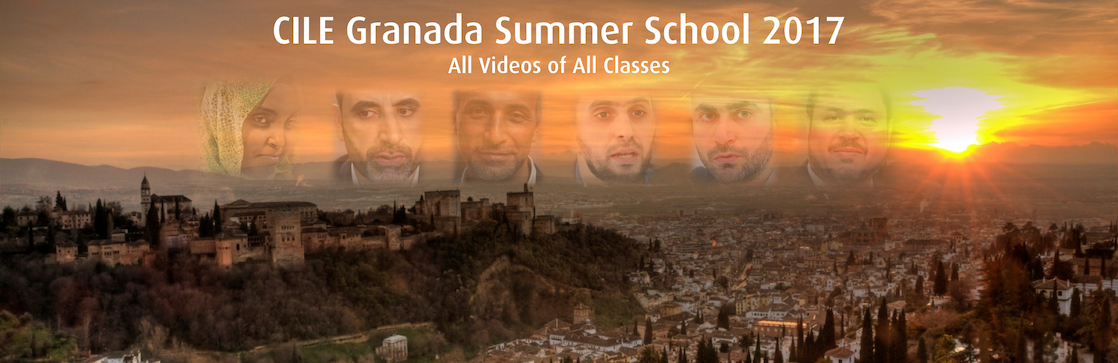 All Videos of CILE Granada Summer School 2017 Edition: Ethics and Maqasid