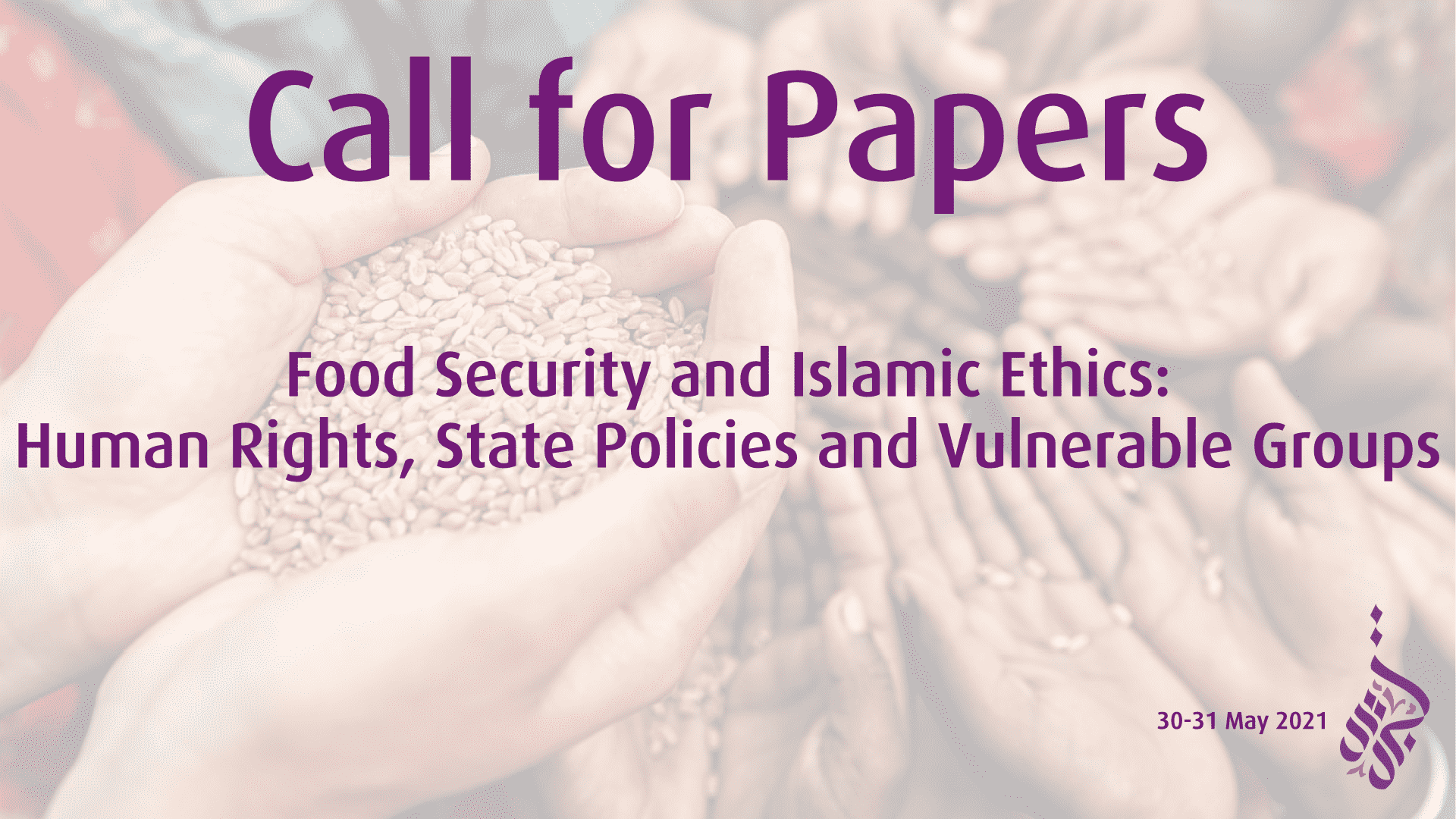 "Call for Papers ""Food Security and Islamic Ethics: Human Rights, State Policies and Vulnerable Groups"""