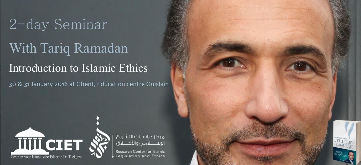 "[Update] Seminar Invitation ""Introduction to Islamic Ethics"" Ghent, Belgium"