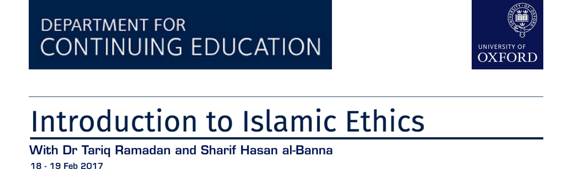 Introduction to Islamic Ethics, Department of Continuing Education, University of Oxford