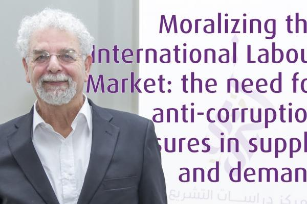 Embedded thumbnail for 11/2018 Moralizing the International Labour Market: the need for anti-corruption measures in supply and demand
