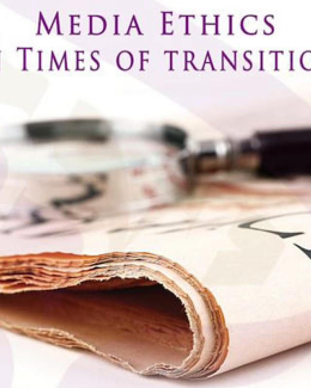 11/2013 Media Ethics in Times of Transition