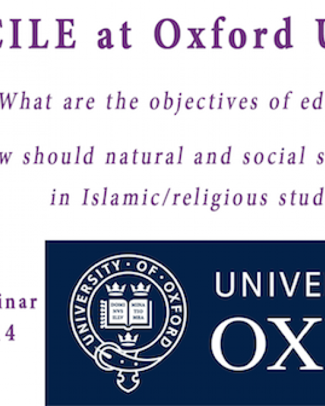 "The Research Center for Islamic Legislation and Ethics To Hold  ""Education and Ethics"" seminar at Oxford University"