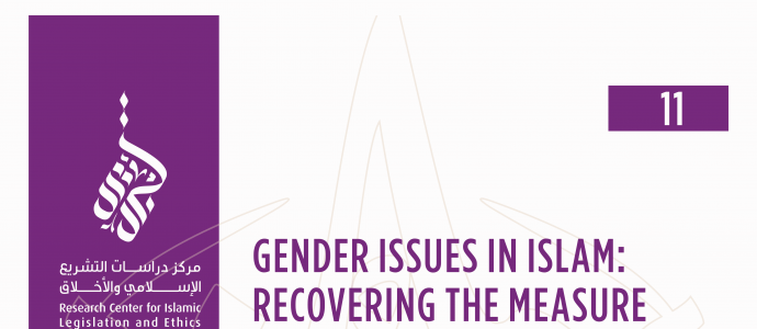 11/14 Gender Issues In Islam: Recovering The Measure And Restoring The Balance