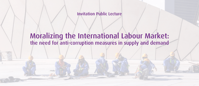[Update: Photos] Moralizing the International Labour Market: the need for anti-corruption measures in supply and demand