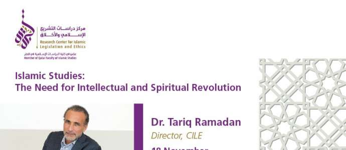 "Public Lecture by Dr Tariq Ramadan ""Islamic Studies: The Need for Intellectual and Spiritual Revolution"""