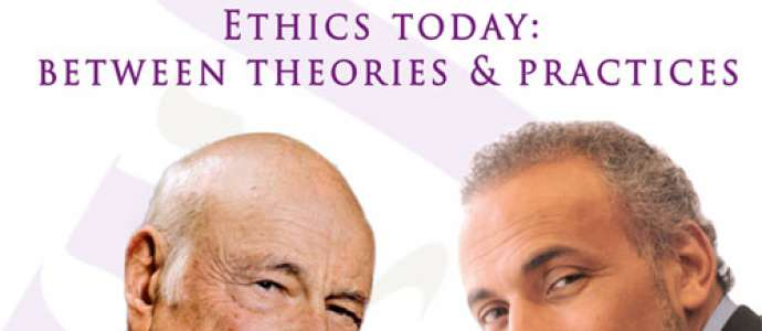 "10/2013 Edgar Morin / Tariq Ramadan ""Ethics today: between theories and practices"""