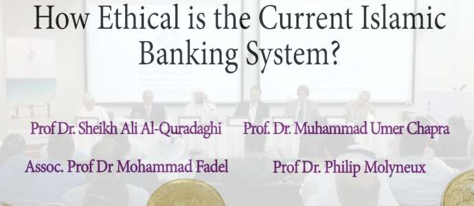 "Embedded thumbnail for CILE Public Lecture ""How ethical is the current Islamic Banking System?"" 12/06/2014"