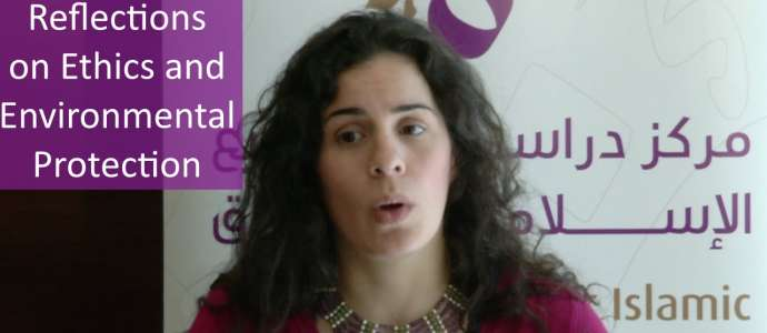 "Embedded thumbnail for Reem Maghribi ""Reflections on Ethics and Environmental Protection"""
