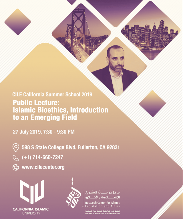 Public Lecture: Islamic Bioethics, Introduction to an Emerging Field